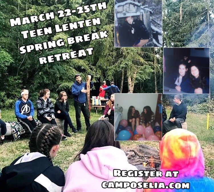Young Adult  (Mar 15) and Teen Retreat (Mar 22-25)